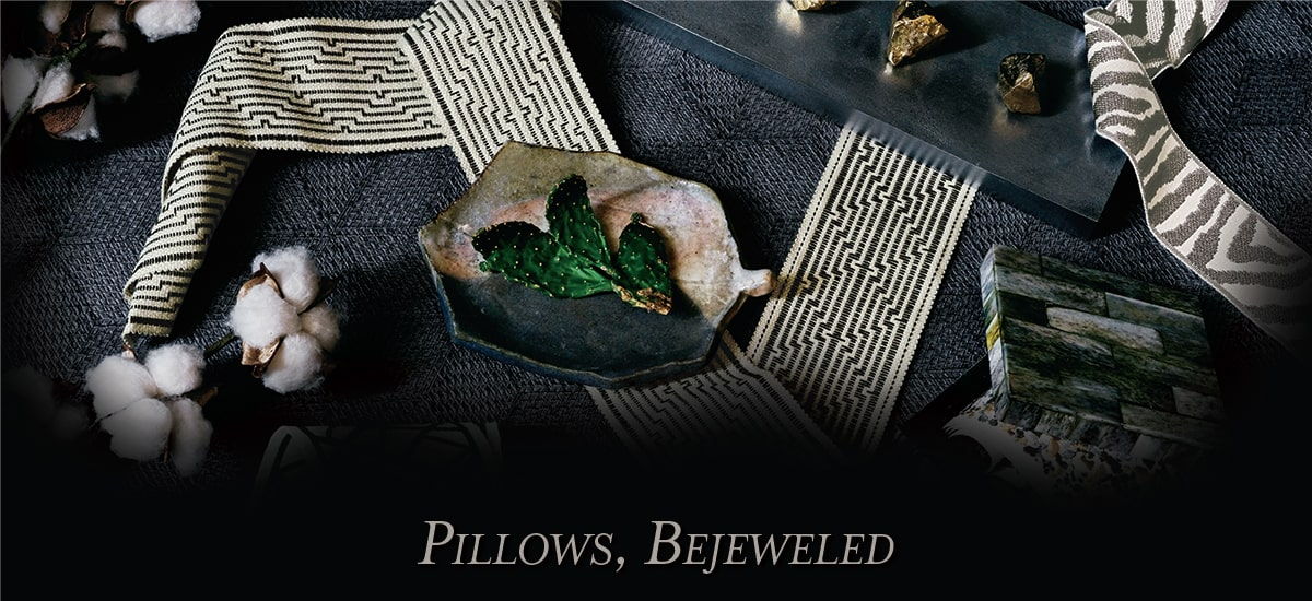 Pillows, Bejeweled